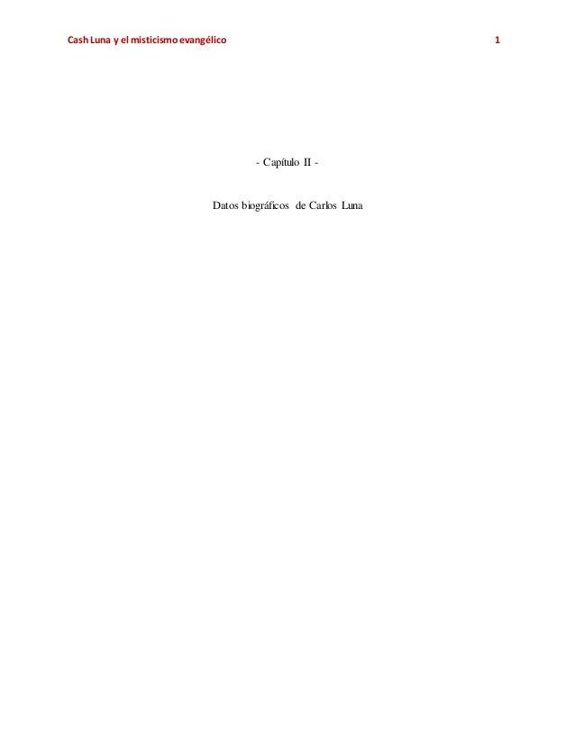 Cash Luna y el misticismoevangélico 1 - Capítulo II - Datos biográficos de Carlos Luna