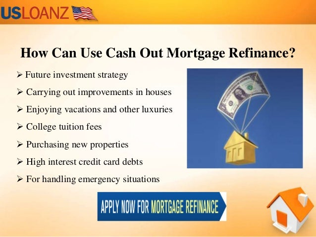 Cash Out Refinance Mortgage Rates