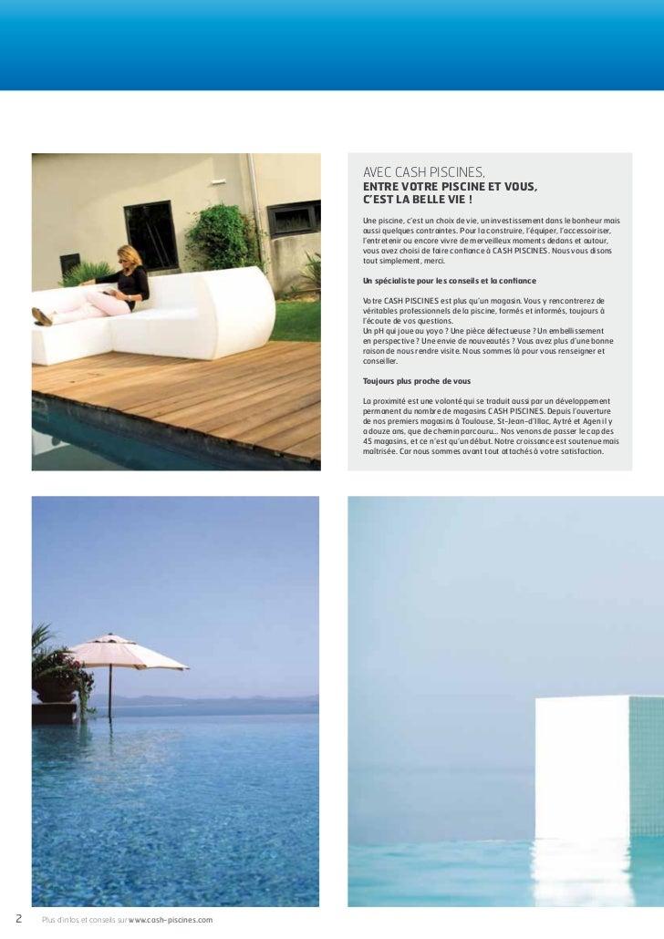 Cash piscines catalogue 2012 entretenir sa piscine for Cash piscine