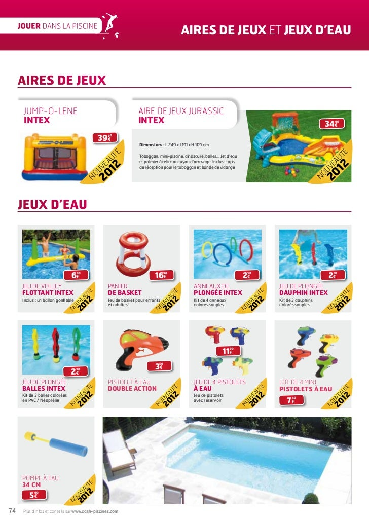 Cash piscines catalogue 2012 jouer dans sa piscine for Cash piscine 71