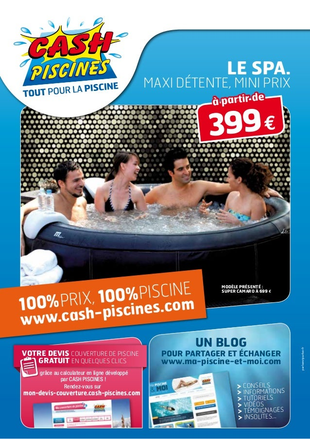 Cash piscines catalogue 2013 autour de sa piscine for Catalogue piscine