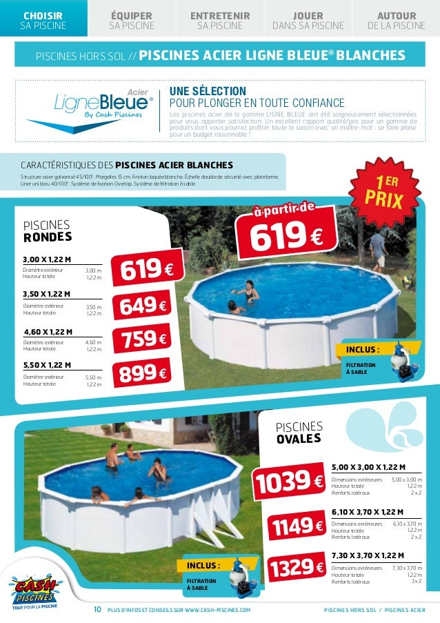 Cash piscines catalogue 2013 choisir sa piscine for Liner piscine hors sol 9 15 x4 60