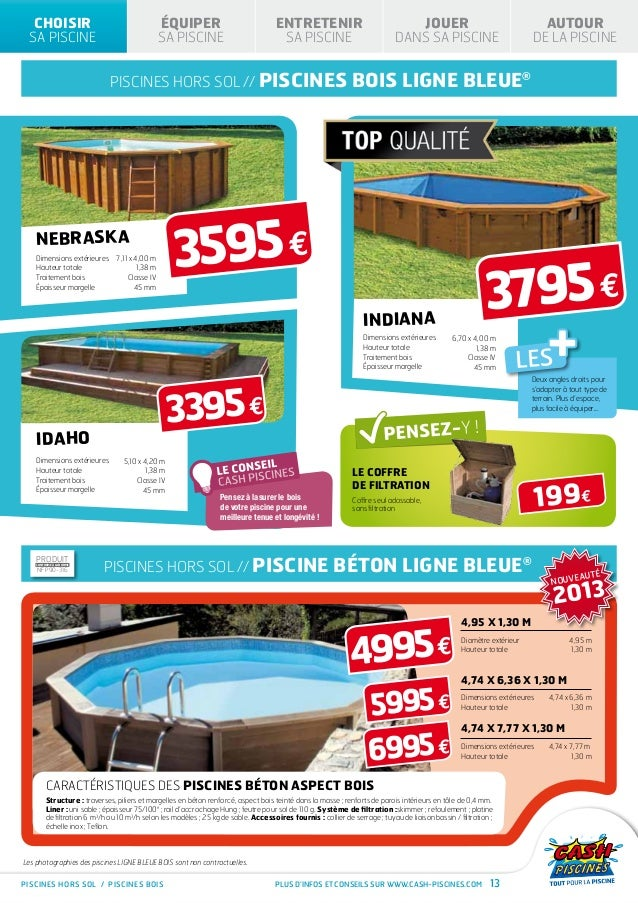 Cash piscines catalogue 2013 choisir sa piscine for Piscine bois montana