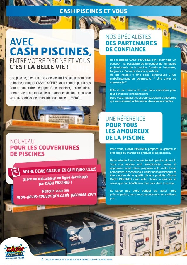 Cash piscines catalogue 2013 entretenir sa piscine for Cash piscine catalogue