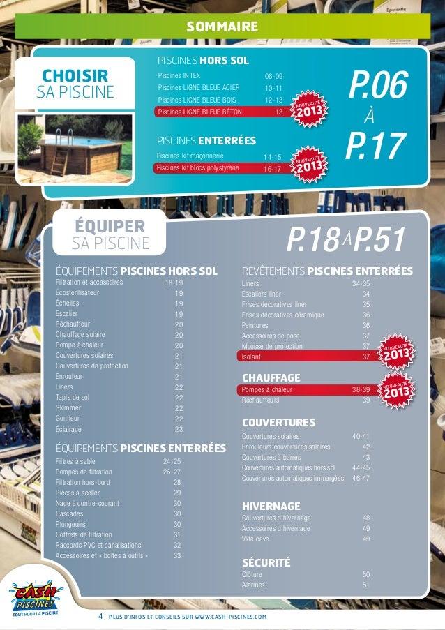 Cash piscines catalogue 2013 entretenir sa piscine for Promotion cash piscine