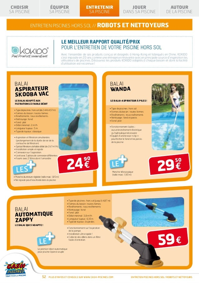 Cash piscines catalogue 2013 entretenir sa piscine for Cash piscine 71