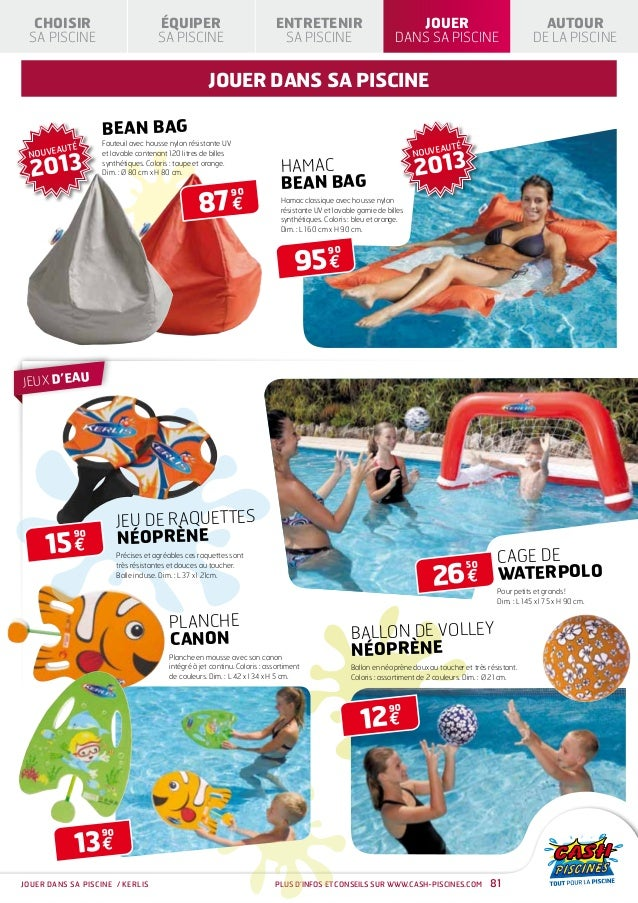 cash piscines catalogue 2013 jouer dans sa piscine. Black Bedroom Furniture Sets. Home Design Ideas