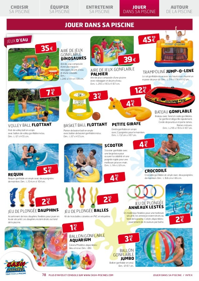 Cash piscines catalogue 2013 jouer dans sa piscine for Cash piscine catalogue