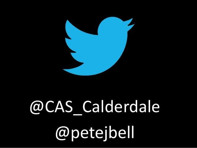 @CAS_Calderdale @petejbell