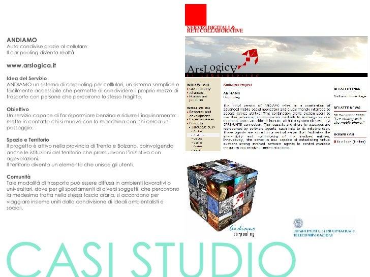ANDIAMO Auto condivise grazie al cellulare Il car pooling diventa realtà www.arslogica.it Idea del Servizio   ANDIAMO un s...