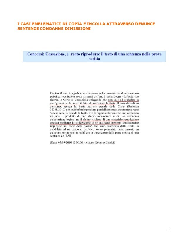 I CASI EMBLEMATICI DI COPIA E INCOLLA ATTRAVERSO DENUNCE SENTENZE CONDANNE DIMISSIONI  1
