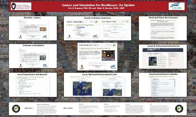 Games and Simulation for Healthcare: An Update Eric B. Bauman PhD, RN and Allan R. Barclay, MLIS, AHIP ffff Evaluate a Sim...