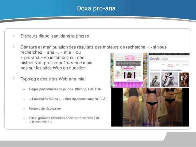 Doxa pro-ana  •  Discours diabolisant dans la presse  •  Censure et manipulation des résultats des moteurs de recherche =>...