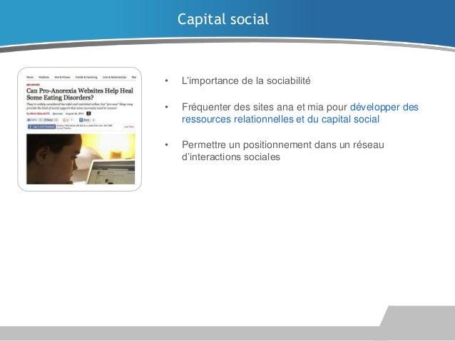Capital social  •  L'importance de la sociabilité  •  Fréquenter des sites ana et mia pour développer des ressources relat...