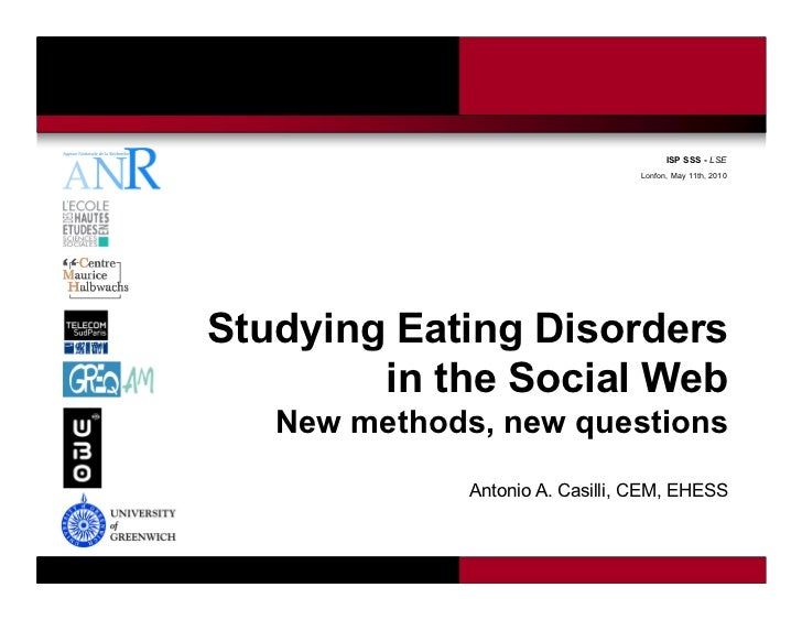 ISP SSS - LSE                                                              Lonfon, May 11th, 2010Studying Eating Disorders...
