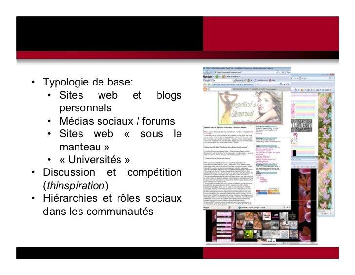 • Typologie de base:   • Sites web et blogs      personnels   • Médias sociaux / forums   • Sites web « sous le      mante...