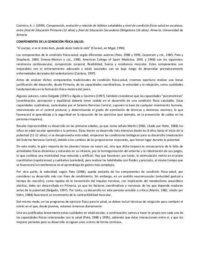 Casimiro,  A.  J.  (1999).  Comparación,  evolución  y  relación  de  hábitos  saludables  y  nive...