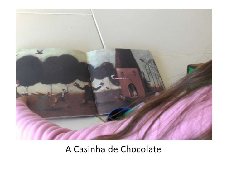 A Casinha de Chocolate<br />
