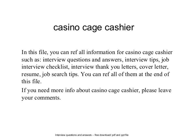 interview questions and answers free download pdf and ppt file casino cage cashier in