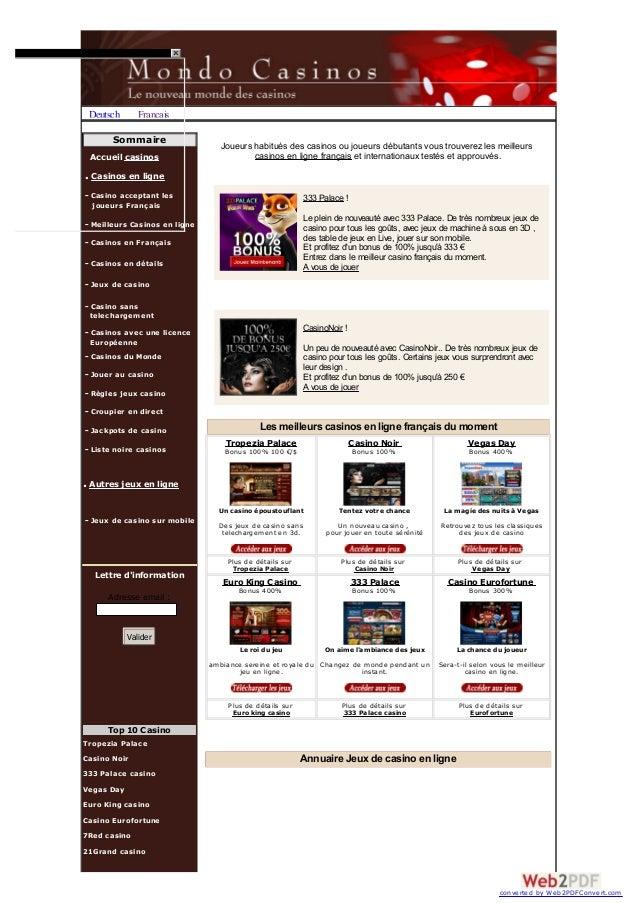Deutsch Français Sommaire Accueil casinos . Casinos en ligne - Casino acceptant les joueurs Français - Meilleurs Casinos e...