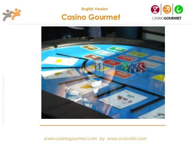 English Version                                                              Casino GourmetTaller Projectes Oci S.A.L. C.i...