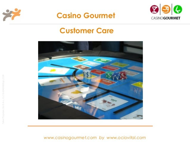Casino Gourmet                                                             Customer CareTaller Projectes Oci S.A.L. C.i.f ...
