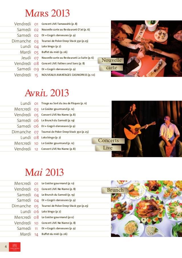 Vendredi   15   Concert LIVE No Name (p. 8)             Samedi    16   DJ + Gogo's danseuses (p. 9)             Samedi    ...