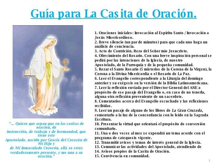 """Guía para La Casita de Oración. """" ... Quiero que sepan que en las casitas de oración, de instrucción, de trabajo y de herm..."""