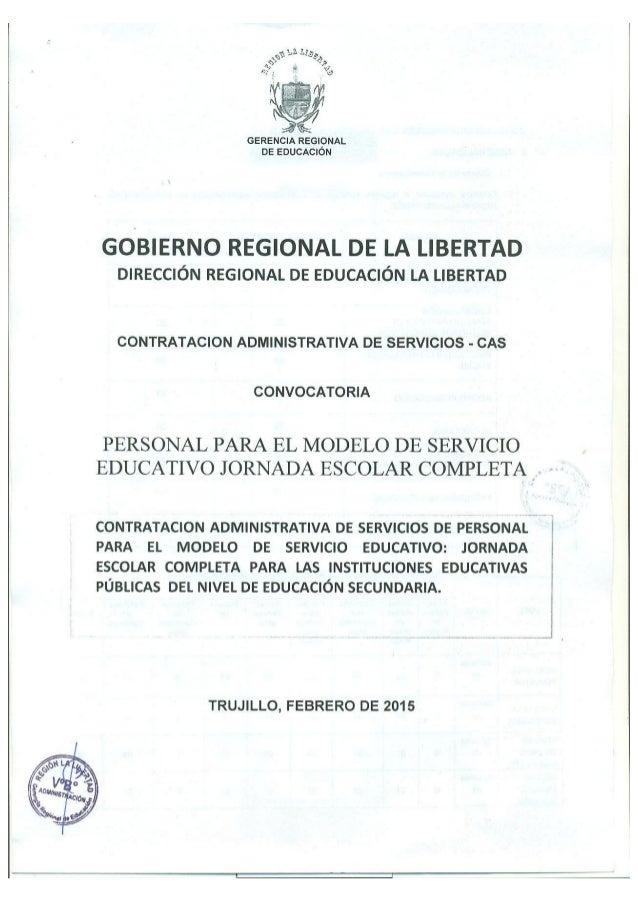 GERENCIA REGIONAL DE EDUCACIÓN  GOBIERNO REGIONAL DE LA LIBERTAD DIRECCIÓN REGIONAL DE EDUCACIÓN LA LIBERTAD  CONTRATACION...