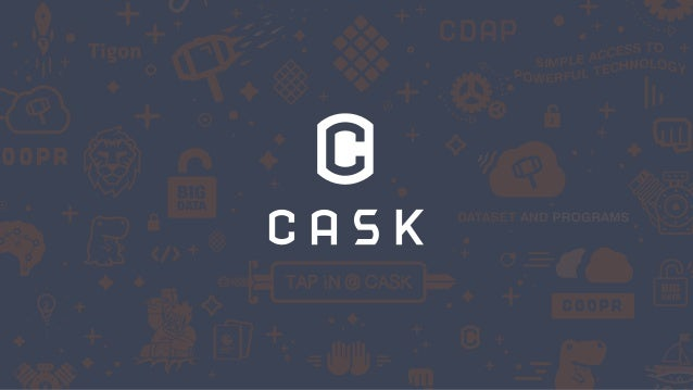 PROPRIETARY & CONFIDENTIAL Why Cask? 2 @jgrayla