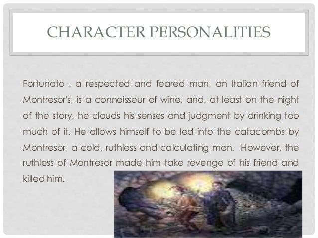 Character analysis of fortunatno in edgar allan poes the