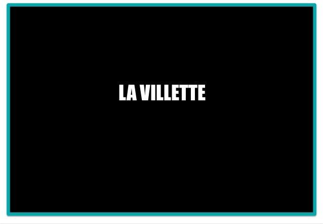 1 LA VILLETTE