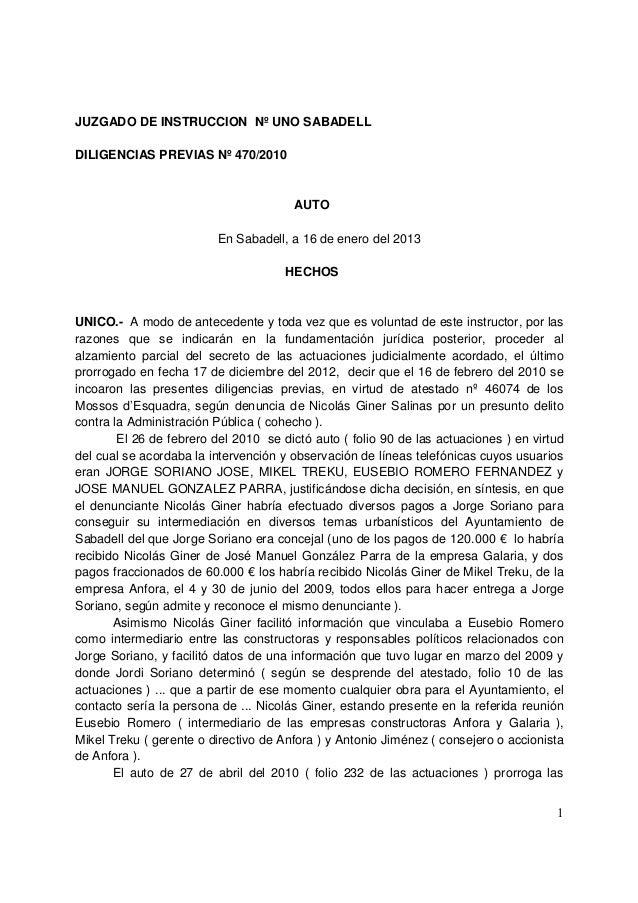 JUZGADO DE INSTRUCCION Nº UNO SABADELLDILIGENCIAS PREVIAS Nº 470/2010                                       AUTO          ...