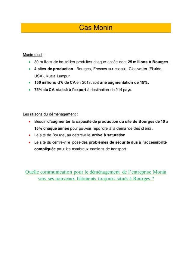 Cas Monin Monin c'est :  30 millions de bouteilles produites chaque année dont 25 millions à Bourges.  4 sites de produc...