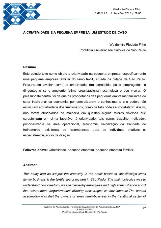 Waldomiro Piedade Filho. CAD. Vol. 6, n.1. Jan - Dez. 2012, p. 67-87 Caderno de Administração. Revista do Departamento de ...