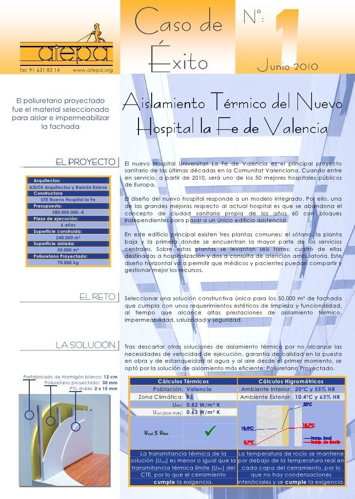 Caso de xito con poliuretano proyectado nuevo hospital la - Hospital nueva fe valencia ...