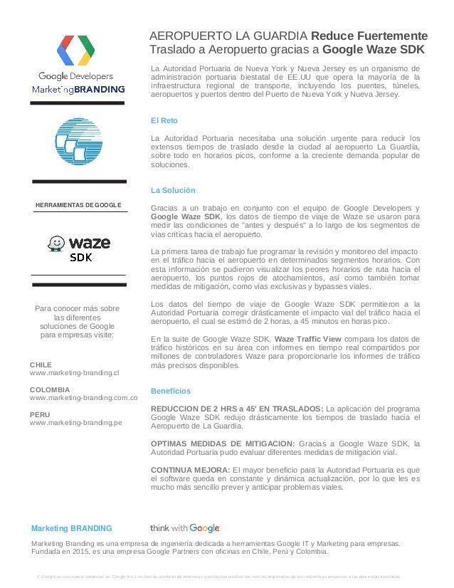 AEROPUERTO LA GUARDIA Reduce Fuertemente Traslado a Aeropuerto gracias a Google Waze SDK � Google es una marca comercial d...