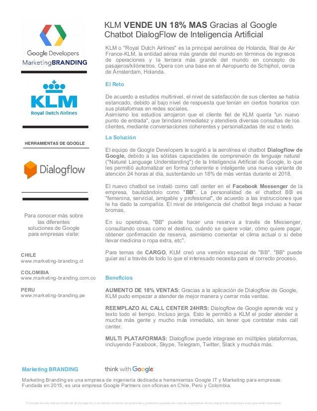 KLM VENDE UN 18% MAS Gracias al Google Chatbot DialogFlow de Inteligencia Artificial � Google es una marca comercial de Go...
