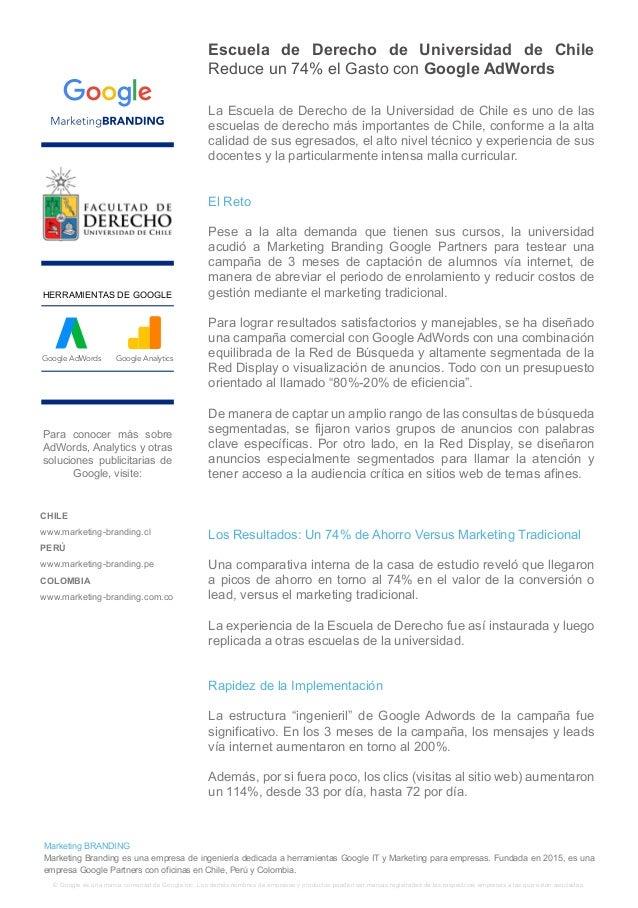 Escuela de Derecho de Universidad de Chile Reduce un 74% el Gasto con Google AdWords La Escuela de Derecho de la Universid...