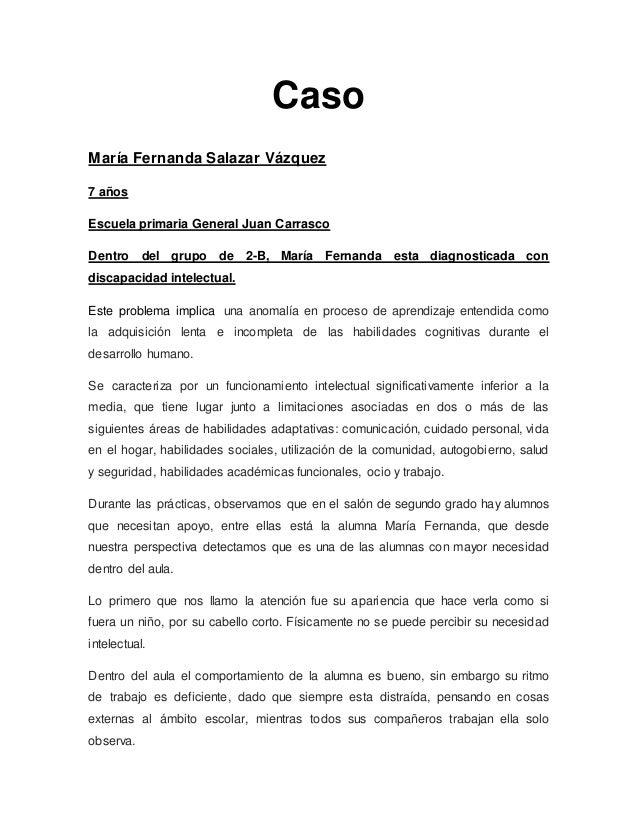 Caso María Fernanda Salazar Vázquez 7 años Escuela primaria General Juan Carrasco Dentro del grupo de 2-B, María Fernanda ...