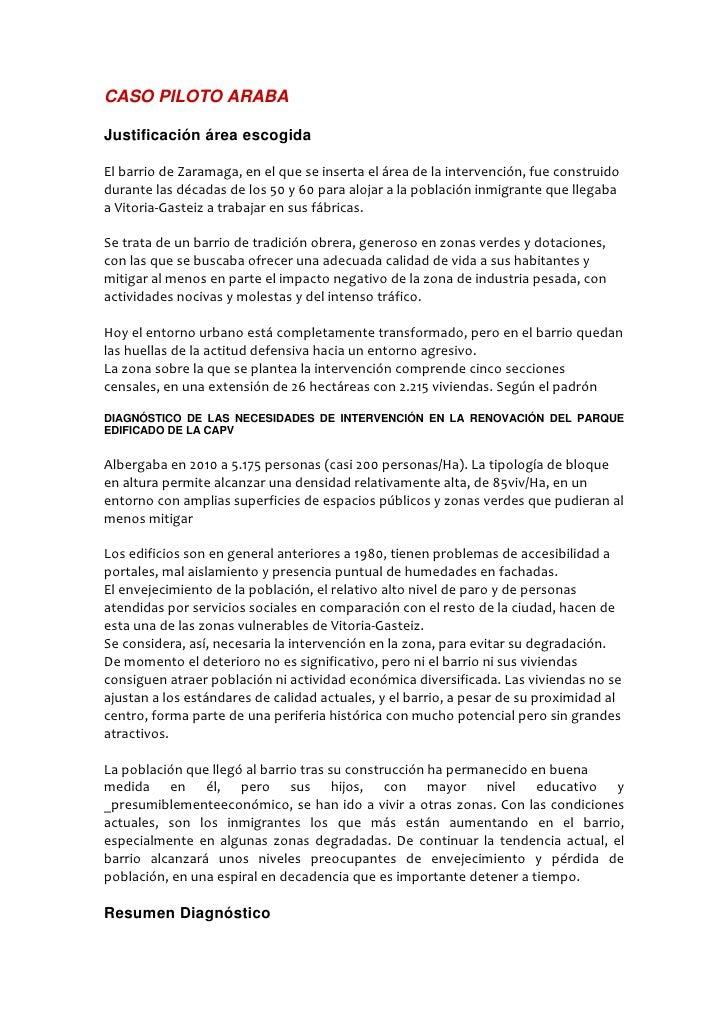 CASO PILOTO ARABAJustificación área escogidaEl barrio de Zaramaga, en el que se inserta el área de la intervención, fue co...