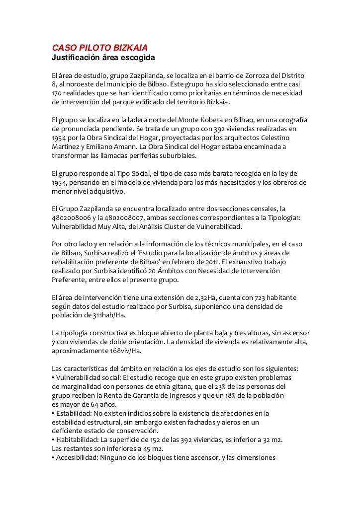 CASO PILOTO BIZKAIAJustificación área escogidaEl área de estudio, grupo Zazpilanda, se localiza en el barrio de Zorroza de...