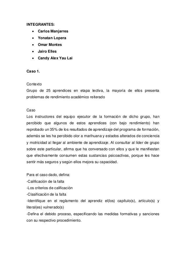 INTEGRANTES:  Carlos Manjarres  Yonatan Lopera  Omar Montes  Jairo Elles  Candy Alex Yau Lai Caso 1. Contexto Grupo d...