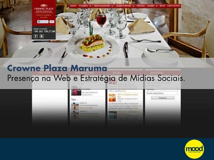 Crowne Plaza Maruma Presença na Web e Estratégia de Mídias Sociais