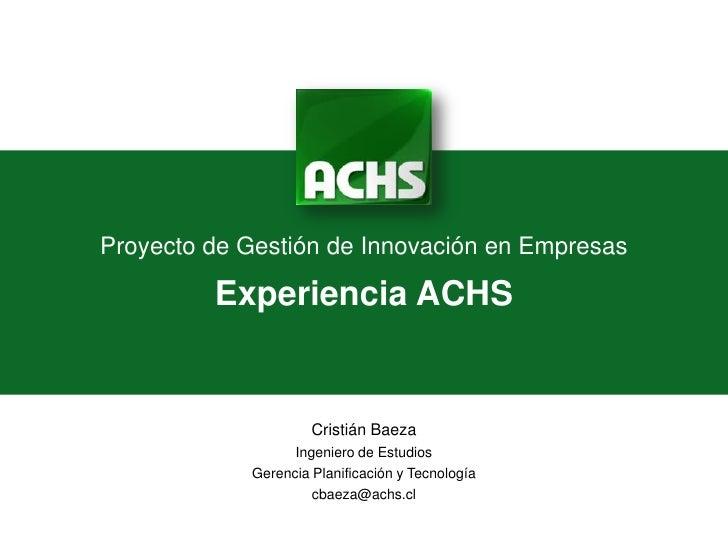 Caso ACHS: Cambios para catalizar la innovación