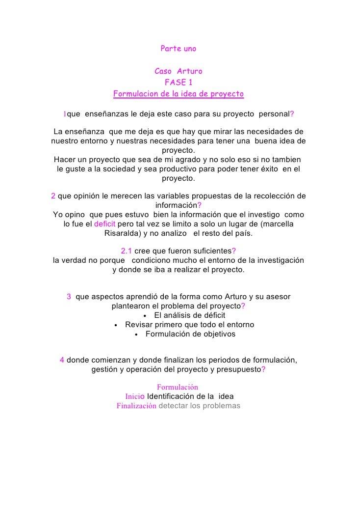 Parte uno                             Caso Arturo                               FASE 1                  Formulacion de la ...