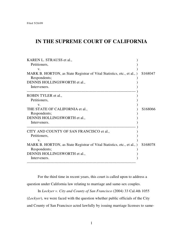 Filed 5/26/09           IN THE SUPREME COURT OF CALIFORNIA   KAREN L. STRAUSS et al.,                                     ...