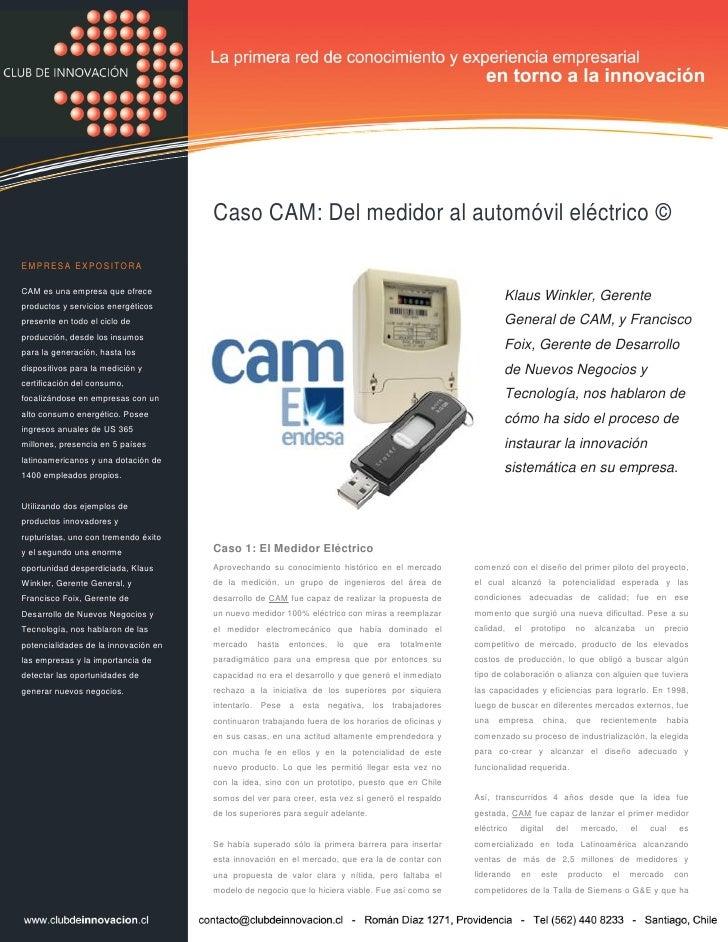 Caso Cam: Del Medidor al automóvil eléctrico   EMPRESA EXPOSITORA                                                         ...