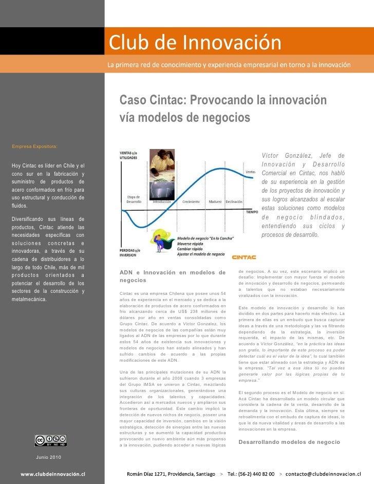 Caso Cintac: Provocando la innovación                                     vía modelos de negocios Empresa Expositora:     ...