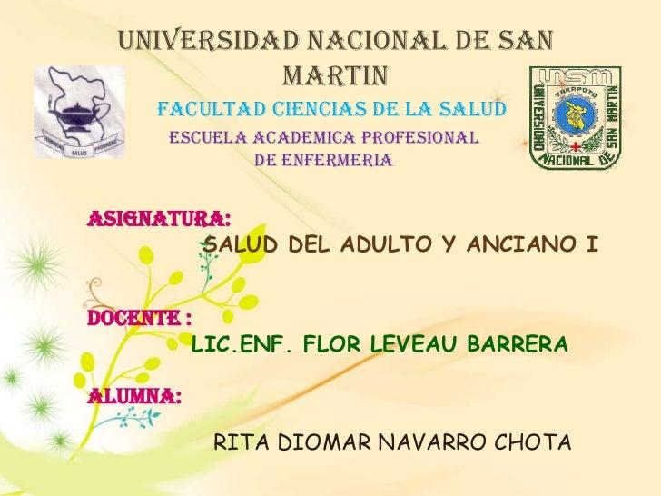 UNIVERSIDAD NACIONAL DE SAN MARTIN<br />FACULTAD CIENCIAS DE LA SALUD<br />ESCUELA ACADEMICA PROFESIONAL DE ENFERMERIA<br ...